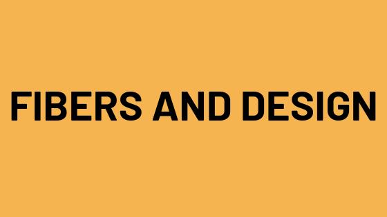 Fibers and Design