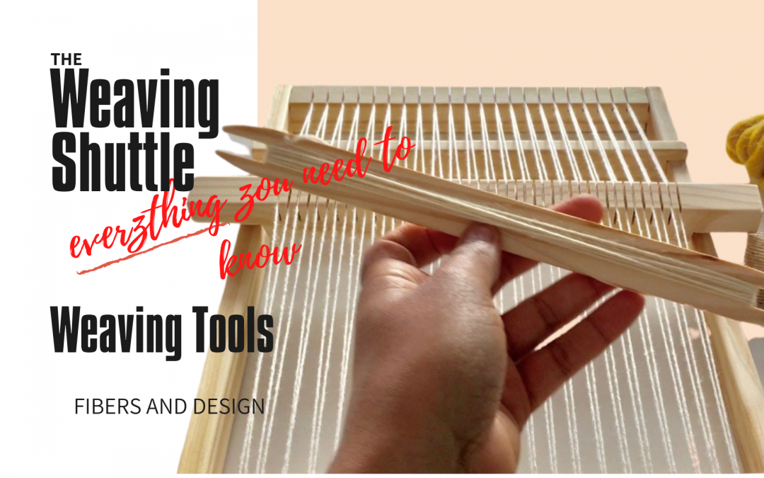 What is a weaving shuttle? Everything you need to know about sticks shuttles!