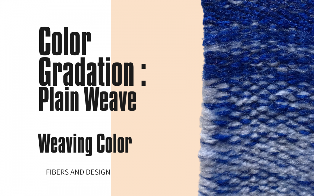Gradient colors weaving with plain weave: Weaving Color